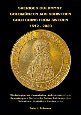 GOLD COINS FROM SWEDEN 1512 - 2020