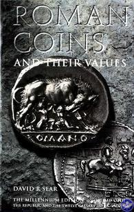 Roman Coins and Their Values. The (5th) Millennium Edition. Volume One