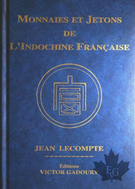 Books Monnaies Et Jetons De L Indochine Francaise 2014