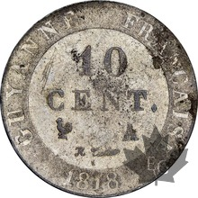 FRENCH GUYANE-1818 A-10 CENTIMES-Superbe